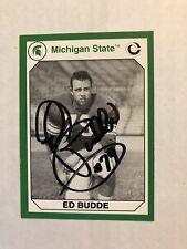 Ed Budde Signed 1990 Michigan State Spartens Card # 22
