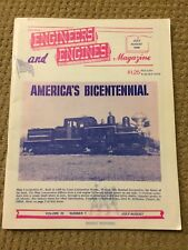 Vintage Engineers And Engines Magazine July August 1976 America's Bicentennial