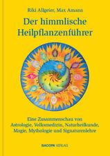 Der himmlische Heilpflanzenführer, Riki Allgeier
