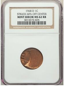 ER064 1968-D 1C Lincoln Cent -- Struck 60% Off Center NGC MS62 Red and Brown