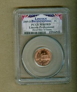 2009-D U.S. Lincoln Bicentennial Professional PCGS MS65RD First Day Of Issue