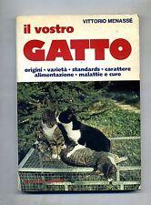 Vittorio Menassé # IL VOSTRO GATTO # De Vecchi 1983