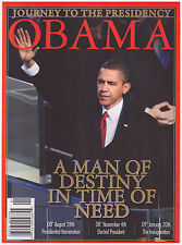 2009 Journey to the Presidency: Obama, A Man of Destiny in Time of Need 144 pgs