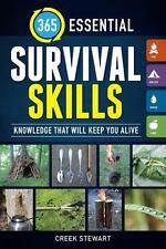 365 ESSENTIAL SURVIVAL SKILLS - STEWART, CREEK - NEW PAPERBACK BOOK