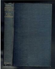 Rait, R S; Cameron, A I; King James Secret. Nisbet 1927