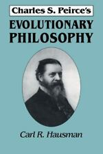 Charles S. Peirce's Evolutionary Philosophy (Paperback or Softback)