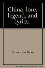 China: lore, legend, and lyrics.