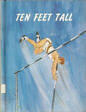 Ten Feet Tall by Evelyn Lunemann