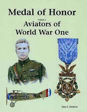 MEDAL OF HONOUR VOL. I: AVIATORS OF WORLD WAR ONE.