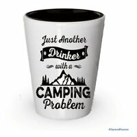 Camping Shot Glass - Just Another Drinker with a Camping Problem (2)