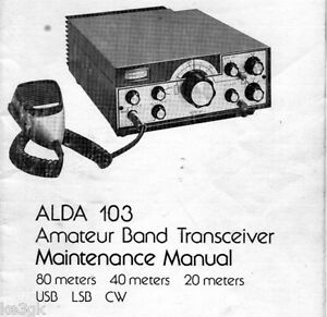 Alda 103 Ham Transceiver Maintenance Manual  * CDROM * PDF