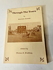Through The Years Kennebunkport, Cape Porpoise, Me History Book, H. Schmidt