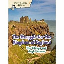 The Viking and Anglo-Saxon Struggle for England by Claire Throp (Paperback, 2016)