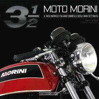 Moto Morini 3 1/2. Il bicilindrico simbolo degli anni Settanta - Ferrario Fabio