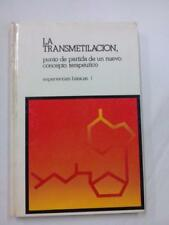 LA TRANSMETILACION. PUNTO DE PARTIDA DE UN NUEVO CONCEPTO TERAPEUTICO