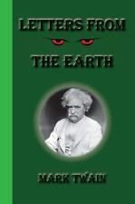 Letters from the Earth by Mark Twain (2010, Paperback)