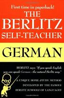 The Berlitz Self-Teacher -- German: A Unique Home-Study Method Developed by the
