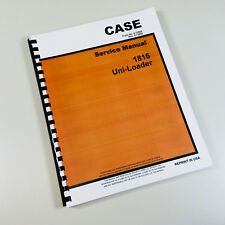 CASE 1816 UNI LOADER SKID STEER SERVICE REPAIR MANUAL TECHNICAL SHOP BOOK