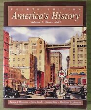 2000 AMERICA'S HISTORY:Since 1865 Volume 2 Fourth Edition Paperback Cover