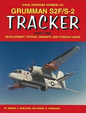 Ginter Naval Fighters 101: Grumman S2F/S-2 Tracker, Part 1