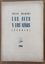 Las Aves Y Los Ninos Elegia by Julio Maruri Proel (1945) First