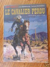 """BD  LT BLUEBERRY """"LE CAVALIER PERDU"""" EO 1968 EN BON ETAT ( VOIR DESCRIPTIF)"""