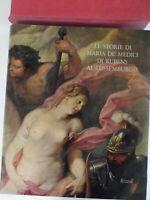 Le storie di Maria De' Medici di Rubens al Lussemburgo-Rizzoli 1974