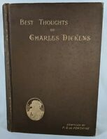 Best Thoughts Of Charles Dickens by F. G. Fontaine 1896 HC B&W Illustrated