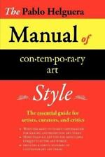 Manual of Contemporary Art Style by Pablo Helguera (2007, Paperback)