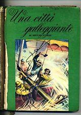 Giulio Verne # UNA CITTÀ GALLEGGIANTE # Giuseppe Malipiero 1955