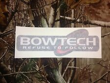 small Refuse to follow BOWTECH bow / bows vinyl decal - archery hunting sticker