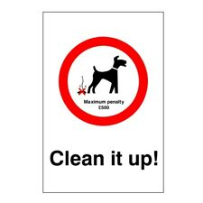 Clean It Up Maximum Penalty £500 Dog Fouling Sign 200mm x 300mm Self Adhesive