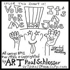 Art Paul Schlosser - Vote for Me/It's a Joke [New CD]