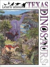 Learn about . . . Texas Dinosaurs, Revised by Zappler, Georg