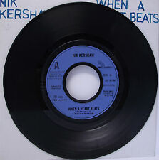 "NIK KERSHAW : WHEN A HEART BEATS 7"" Vinyl Single 45rpm VG"