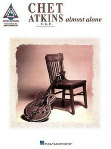 Chet Atkins: Almost Alone - Guitar Recorded Versions