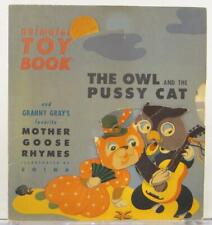 The Owl And The Pussycat 1946 Animated Toy Book Granny Gray Mother Goose Rhymes
