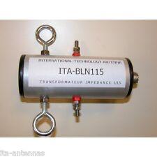 Balun rapport 1:1,5, modèle : ITA BLN115