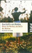 Ilse Gräfin Bredow: Denn im Herbst, da fall´n de Blätter - Donnerwetter!