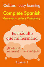 Easy Learning Spanish Complete Grammar, Verbs and Vocabulary (3 books in 1) (Collins Easy Learning Spanish) by Collins Dictionaries (Paperback, 2016)