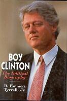 Boy Clinton: The Political Biography, R. Emmett Tyrrell  Jr.,0895264390, Book, G