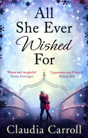 All she ever wished for by Claudia Carroll (Paperback) FREE Shipping, Save £s