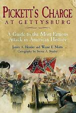 Pickett's Charge at Gettysburg : A Guide to the Most Famous Attack in American H