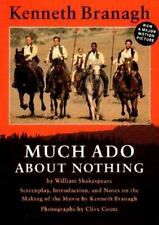 Much Ado about Nothing : The Making of the Movie by Kenneth Branagh (1993,...