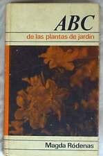 ABC DE LAS PLANTAS DE JARDIN - MAGDA RÓDENAS - CIRCULO DE LECTORES 1968 - VER