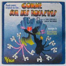 Comme sur des roulettes 45 Tours Jean-Claude Pelletier Nina Companeez 1977