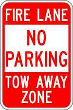 Fire Lane No Parking - 12X18 Parking Lot Sign - A Real Sign. 10 Year 3M Warranty