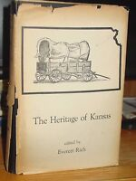 Heritage of Kansas: Commentaries on Past Times, Outlaws, Droughts, Railroads