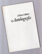 maria valtorta - autobiografia - edizione pisani copertina rigida 1981 -augustfo
