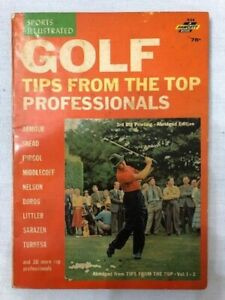 """SPORTS ILLUSTRATED--GOLF-""""TIPS FROM THE TOP PROFESSIONALS"""" VINTAGE 1963 BOOK"""